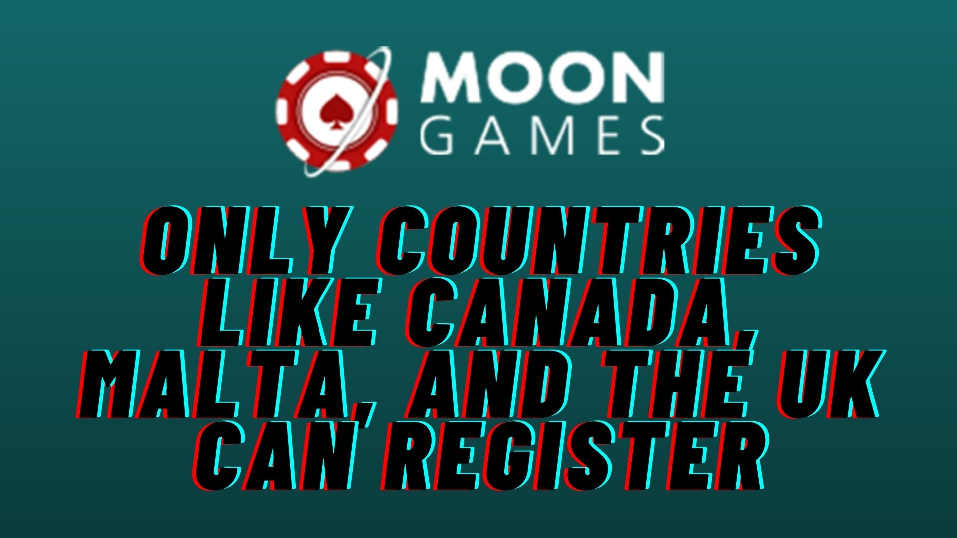 Moon Games Casino Countries